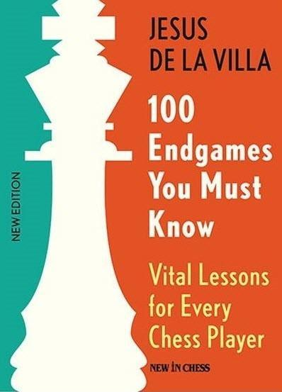 100 Endgames You Must Know - De La Villa - Book - Chess-House