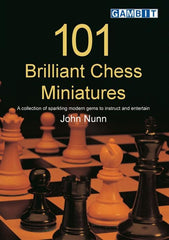 101 Brilliant Chess Miniatures - Nunn - Book - Chess-House