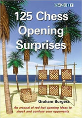 125 Chess Opening Surprises - Burgess - Book - Chess-House
