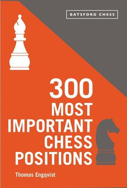 300 Most Important Chess Positions - Engqvist - Book - Chess-House