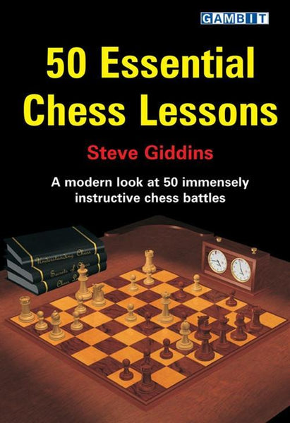 50 Essential Chess Lessons - Giddins - Book - Chess-House