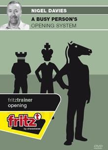 A Busy Person's Opening System (PC-DVD) - Davies - Software DVD - Chess-House