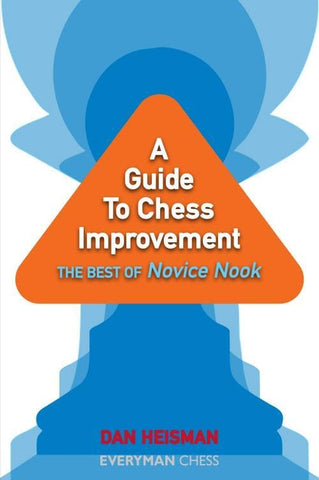 A Guide to Chess Improvement: The Best of Novice Nook - Heisman - Book - Chess-House