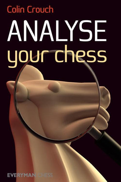 Analyze Your Chess - Crouch - Book - Chess-House