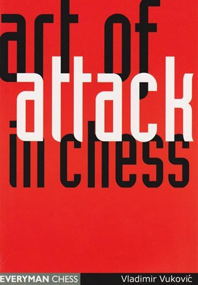 Art of Attack in Chess - Vukovic - Book - Chess-House
