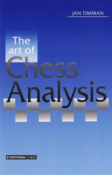 Art of Chess Analysis - Timman - Book - Chess-House