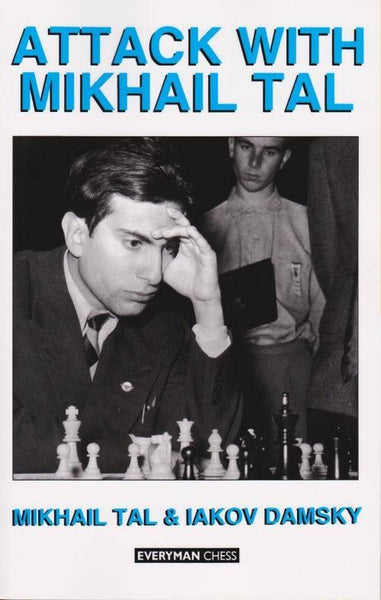 Attack with Mikhail Tal - Tal / Damsky - Book - Chess-House