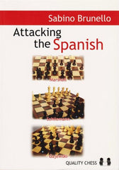 Attacking the Spanish - Brunello - Book - Chess-House
