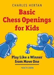 Basic Chess Openings for Kids - Hertan - Book - Chess-House
