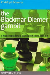 Blackmar-Deimer Gambit - Scheerer - Book - Chess-House