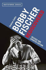 Bobby Fischer Rediscovered - Soltis - Book - Chess-House