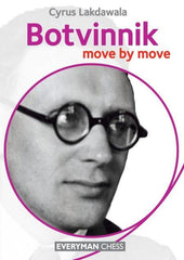 Botvinnik: Move by Move - Lakdawala - Book - Chess-House