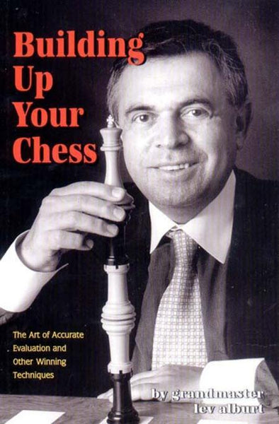 Building Up Your Chess - Alburt - Book - Chess-House