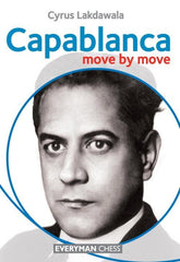 Capablanca: Move by Move - Lakdawala - Book - Chess-House