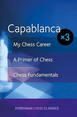 Capablanca: My Chess Career, Chess Fundamentals & A Primer of Chess - Capablanca - Upcoming Titles - Chess-House
