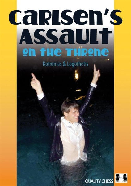 Carlsen's Assault on the Throne - Kotronias / Logothetis - Book - Chess-House