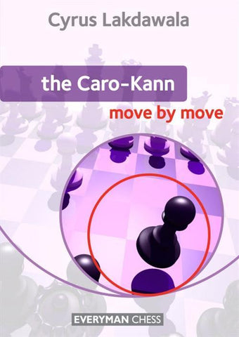 Caro-Kann: Move by Move - Lakdawala - Book - Chess-House