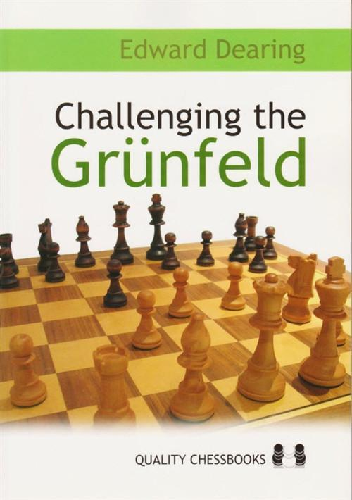 Challenging the Grunfeld - Dearing - Chess Books