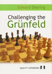 Challenging the Grunfeld - Dearing - Book - Chess-House