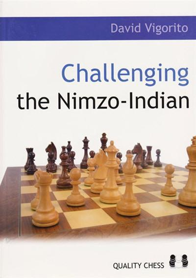 Challenging the Nimzo-Indian - Vigorito - Book - Chess-House
