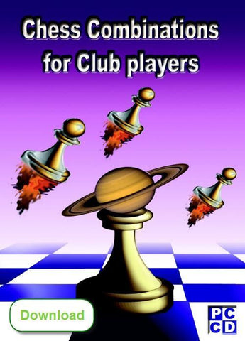 Chess Combinations for club players (download) - Software - Chess-House