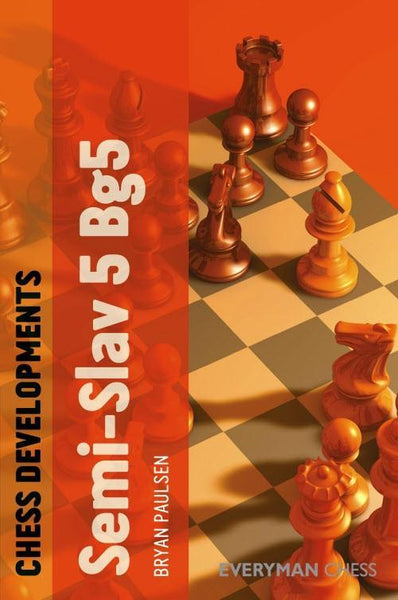Chess Developments: Semi-Slav 5 Bg5 - Paulsen - Book - Chess-House