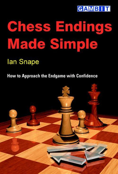 Chess Endings Made Simple - Snape - Book - Chess-House