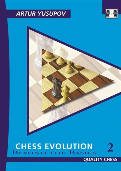 Chess Evolution 2 - Yusupov - Book - Chess-House