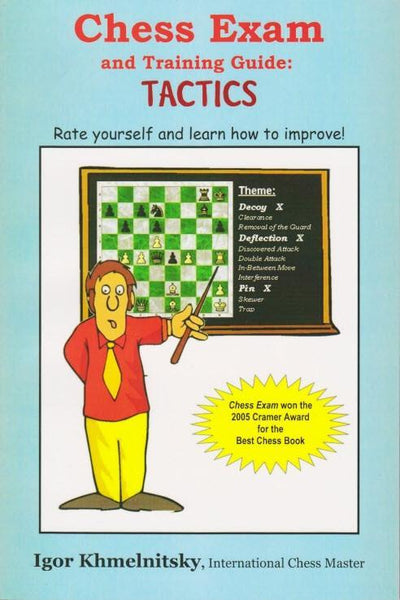 Chess Exam and Training Guide: Tactics - Khmelnitsky - Book - Chess-House