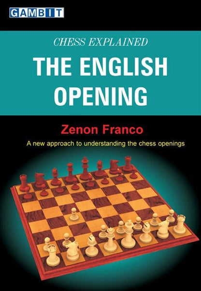 Chess Explained: The English Opening - Franco - Book - Chess-House
