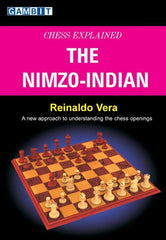 Chess Explained: The Nimzo-Indian - Vera - Book - Chess-House