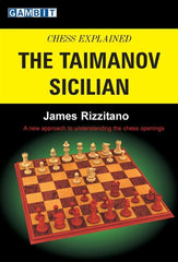 Chess Explained: The Taimanov Sicilian - Rizzitano - Book - Chess-House