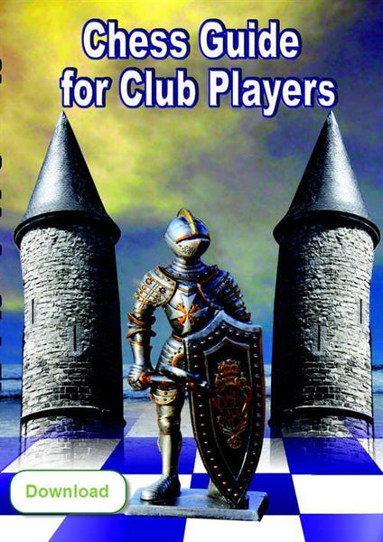 Chess Guide for Club Players (download) - Software - Chess-House