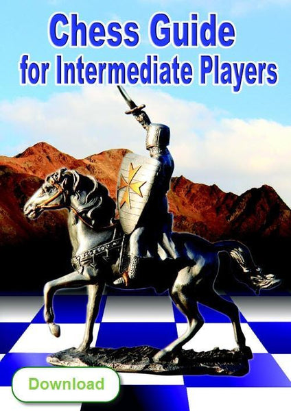 Chess Guide for Intermediate Players (download) - Software - Chess-House