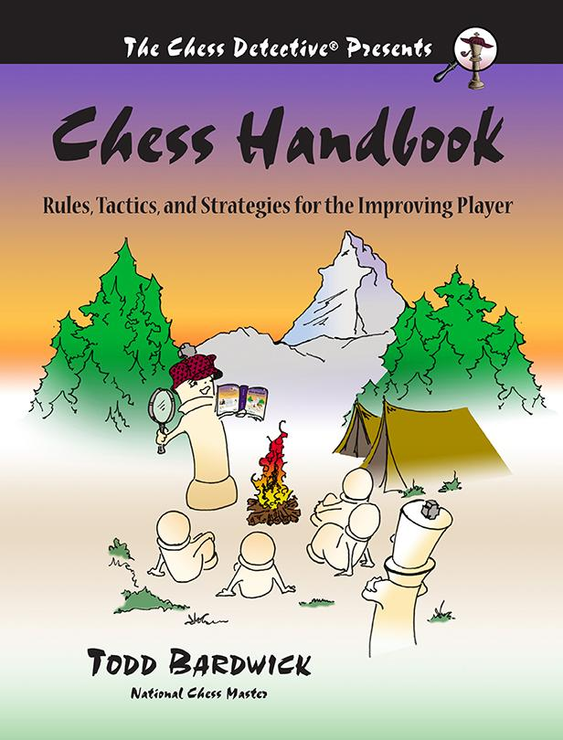 Chess Handbook: Rules, Tactics and Strategies for the Improving Player - Bardwick