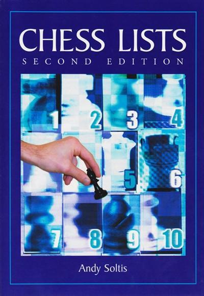 Chess Lists, 2nd edition - Soltis - Book - Chess-House