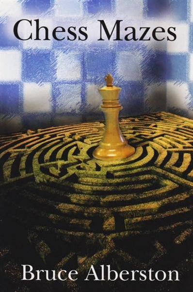 Chess Mazes - Alberston - - Chess-House