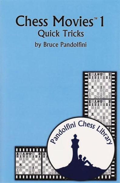 Chess Movies 1: Quick Tricks - Pandolfini - Book - Chess-House
