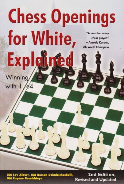 Chess Openings for White, Explained (Second Edition) - Alburt - Book - Chess-House