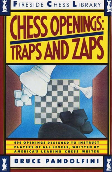 Chess Openings: Traps and Zaps - Pandolfini - Book - Chess-House