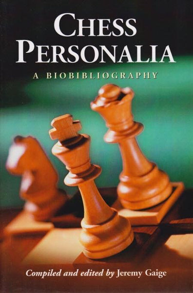 Chess Personalia - Gaige - Book - Chess-House