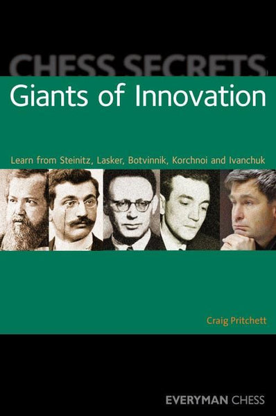 Chess Secrets: Giants of Innovation - Pritchett - Book - Chess-House
