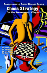 Chess Strategy for the Tournament Player, 3rd Rev. - Alburt and Palatnick - Book - Chess-House