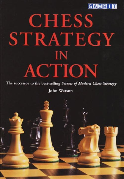 Chess Strategy in Action - Watson - Book - Chess-House