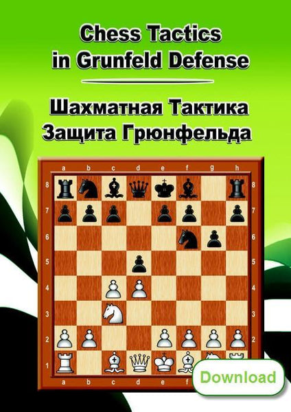 Chess Tactics in Grunfeld Defense (download) - Software - Chess-House