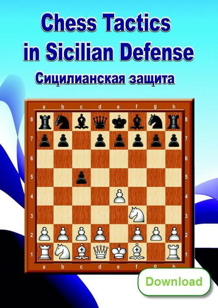Chess Tactics in Sicilian Defense (download) - Software - Chess-House