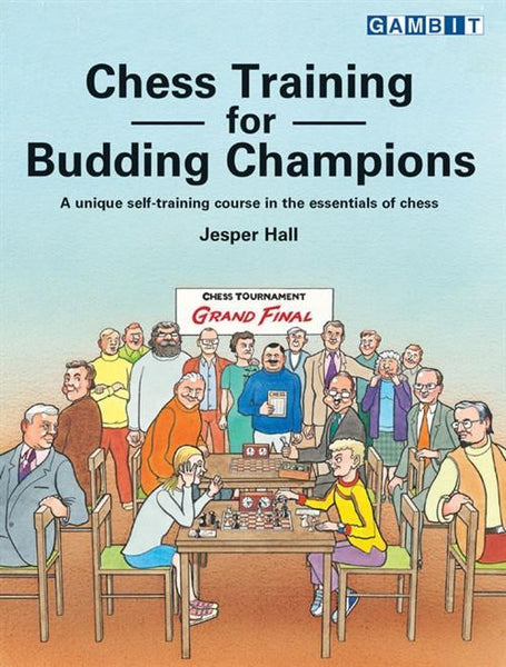 Chess Training for Budding Champions - Hall - Book - Chess-House