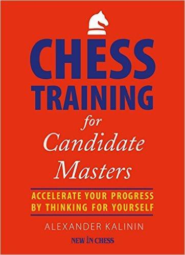Chess Training for Candidate Masters - Kalinin