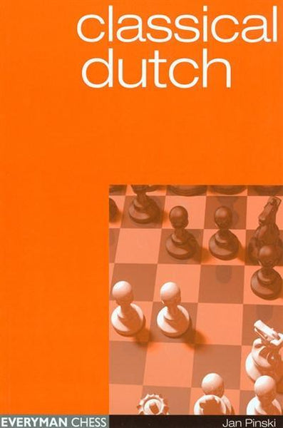 Classical Dutch - Pinski - Book - Chess-House