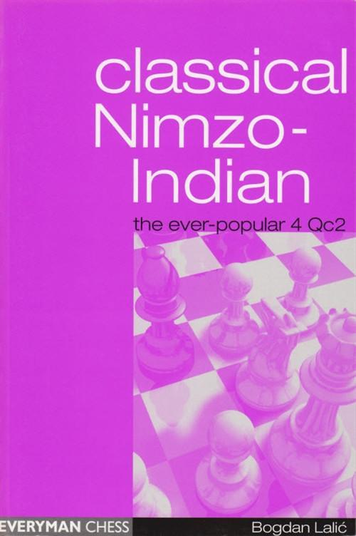 Classical Nimzo-Indian - Lalic